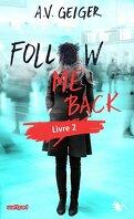 Follow Me Back, Tome 2 : Tell Me No Lies