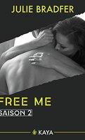 Free me, Saison 2