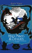 Héros, princes et chevaliers