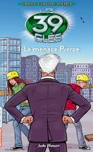 Les 39 Clés, Tome 18 : La Menace Pierce