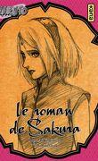 Roman de Sakura - Nostalgie amoureuse au gré d'une brise printanière