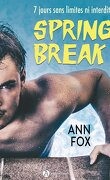 Spring Break : Sea, sex and me !, Intégrale