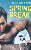 Spring Break : Sea, sex and me !, Intégrale