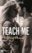 Teach me everything, Tome 1