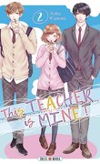 This Teacher is Mine! Tome 2