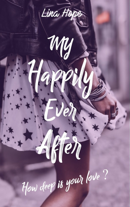 My Happily Ever After Tome 1 How Deep Is Your Love
