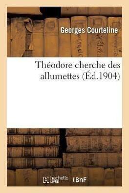 Couverture du livre : Théodore cherche des allumettes