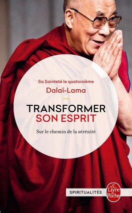 Couverture du livre : Transformer son esprit, Sur le chemin de la sérénité