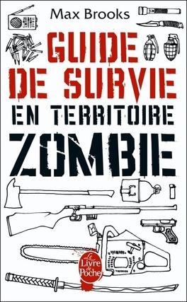 Couverture du livre : Guide de survie en territoire zombie
