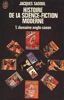Couverture du livre : Histoire de la science-fiction moderne - 1 : domaine anglo-saxon