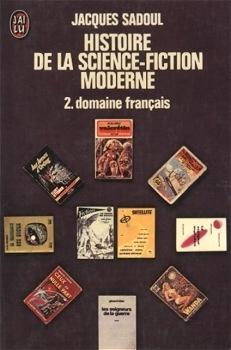 Couverture du livre : Histoire de la science-fiction moderne - 2 : Domaine français