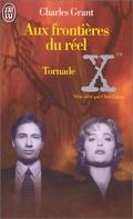 The X-Files - Les romans originaux, Tome 2 : Tornade
