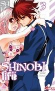 Shinobi life, Tome 3