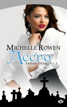 Couverture du livre : Sarah Dearly, Tome 2 : Accro