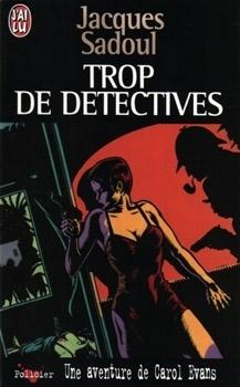 Couverture du livre : Trop de détectives