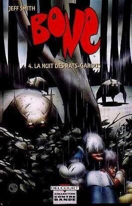 Couverture du livre : Bone, tome 4 : La Nuit des Rats Garous
