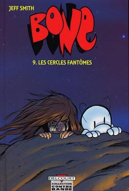Couverture du livre : Bone, tome 9 : Les Cercles Fantômes