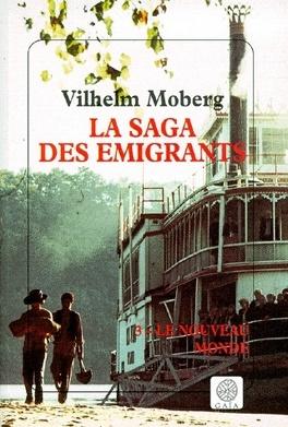 Couverture du livre : La Saga des émigrants, tome 3 : Le Nouveau Monde