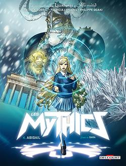Couverture de Les Mythics, tome 4 : Abigail