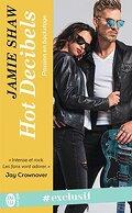 Passion en backstage, Tome 2 : Hot Decibels