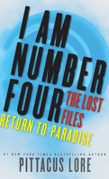 I Am Number Four : The Lost Files : Return To Paradise