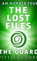 I Am Number Four : The Lost Files : The Guard