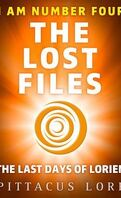 I Am Number Four: The Lost Files: The Last Days of Lorien (Lorien Legacies)