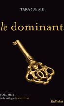 La Soumise, Tome 2 : Le Dominant