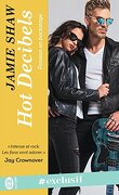 Passion en backstage, Tome 2 : Hot Decibels