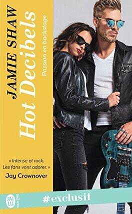 Couverture du livre : Passion en backstage, Tome 2 : Hot Decibels
