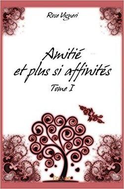 Couverture de Amitié et plus si affinités - Tome 1