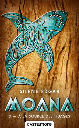 Couverture du livre : Moana, Tome 3 : À la source des nuages
