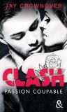 Clash, Tome 2 : Passion coupable