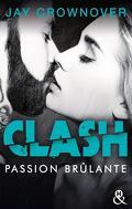 Clash, Tome 1 : Passion brûlante