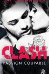 couverture Clash, Tome 2 : Passion coupable