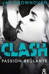 couverture Clash, Tome 1 : Passion brûlante