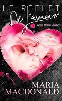 Coeurs enlacés, Tome 1 : Le reflet de l'amour