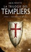 La Trilogie des Templiers, Tome 2 : L'Honneur des Justes