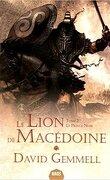 Le Lion de Macédoine, tome 2/3 : Le Prince noir