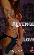 Revenge & love tome 3