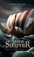 Sagas des Mers Grises, tome 1 : Le Sabot de Sleipnir