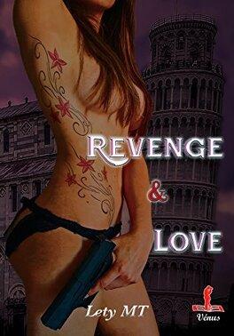 Couverture du livre : Revenge & love tome 3