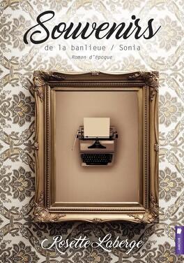Couverture du livre : souvenirs de la banlieue Tome 3 Sonia