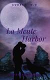 La Meute Harbor, L'intégrale saison 1