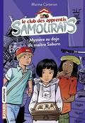 Le club des apprentis Samouraïs, Tome 1 : Mystère au dojo de maître Saburo