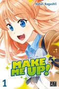 Make Me Up! Tome 1