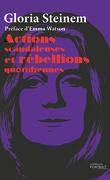 Actions scandaleuses et rébellions quotidiennes