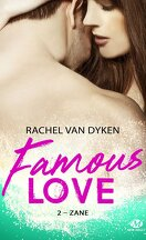 Famous Love, Tome 2 : Zane