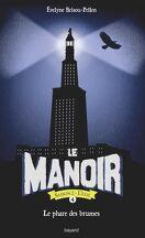 Le Manoir - Saison 2 : L'Exil, Tome 4 : Le Phare des brumes