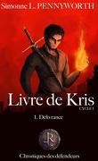 Livre de Kris - Cycle I, tome 1 : Délivrance